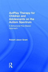 Omslag - Autplay Therapy for Children and Adolescents on the Autism Spectrum