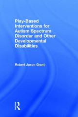 Omslag - Play-Based Interventions for Autism Spectrum Disorder and Other Developmental Disabilities