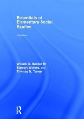 Essentials of Elementary Social Studies av William B. Russell, Thomas N. Turner og Stewart Waters (Innbundet)