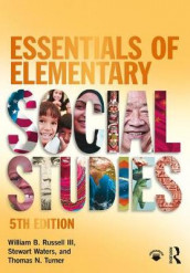 Essentials of Elementary Social Studies av William B. Russell, Thomas N. Turner og Stewart Waters (Heftet)