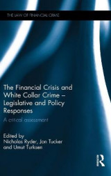 Omslag - The Financial Crisis and White Collar Crime - Legislative and Policy Responses