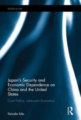 Omslag - Japan's Security and Economic Dependence on China and the United States