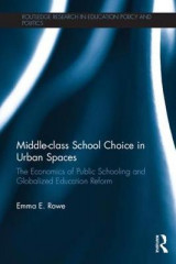 Omslag - Middle-Class School Choice in Urban Spaces