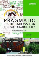 Omslag - The Pragmatic Justifications for the Sustainable City