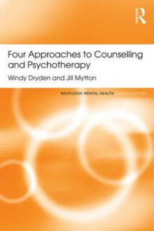 Four Approaches to Counselling and Psychotherapy av Windy Dryden og Jill Mytton (Heftet)