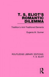 Omslag - T. S. Eliot's Romantic Dilemma