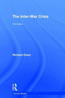 The Inter-War Crisis av Richard Overy (Innbundet)