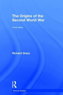 The Origins of the Second World War av Richard Overy (Innbundet)