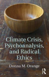 Omslag - Climate Crisis, Psychoanalysis, and Radical Ethics