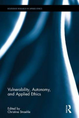 Omslag - Vulnerability, Autonomy, and Applied Ethics