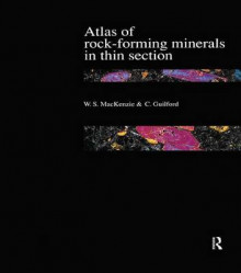 Atlas of the Rock-Forming Minerals in Thin Section av W. S. MacKenzie og C. Guilford (Innbundet)