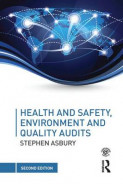 Health and Safety, Environment and Quality Audits