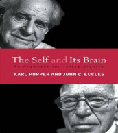 The Self and Its Brain av John C. Eccles og Karl Popper (Innbundet)