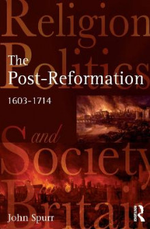 The Post-Reformation av Professor John Spurr (Innbundet)