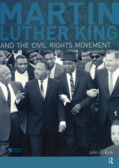 Martin Luther King, Jr. and the Civil Rights Movement av John A. Kirk (Innbundet)