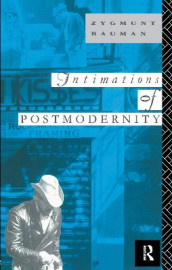 Intimations of Postmodernity av Zygmunt Bauman (Innbundet)