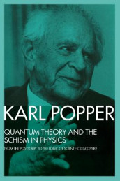 Quantum Theory and the Schism in Physics av Karl Popper (Innbundet)