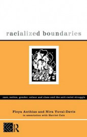 Racialized Boundaries av Floya Anthias og Nira Yuval-Davis (Innbundet)