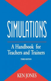 Simulations: a Handbook for Teachers and Trainers av Ken Jones (Innbundet)