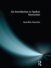 Introduction to Spoken Interaction, An av Anna-Brita Stenstrom (Innbundet)