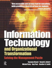 Information Technology and Organizational Transformation av Benoit Aubert, Guy Pare, Michel Patry, Suzanne Rivard og Heather Smith (Innbundet)
