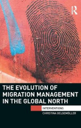 Omslag - The Evolution of Migration Management in the Global North