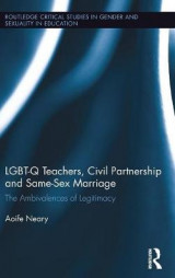 Omslag - Lgbt-Q Teachers, Civil Partnership and Same-Sex Marriage