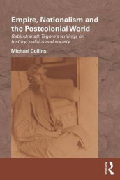 Empire, Nationalism and the Postcolonial World av Michael Collins (Heftet)
