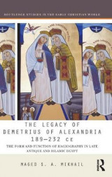 Omslag - The Legacy of Demetrius of Alexandria 189-231 CE