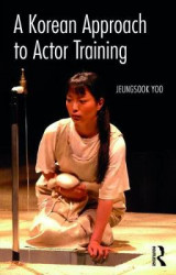 Omslag - A Korean Approach to Actor Training