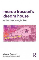 Omslag - Marco Frascari's Dream House