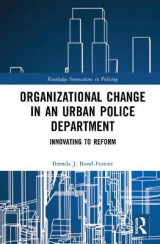 Omslag - Organizational Change in an Urban Police Department