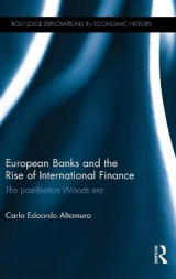 Omslag - European Banks and the Rise of International Finance