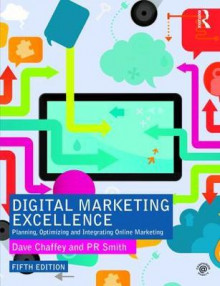 Digital Marketing Excellence av Dave Chaffey og P. R. Smith (Heftet)