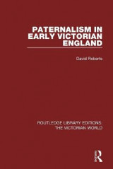 Omslag - Paternalism in Early Victorian England