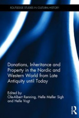 Omslag - Donations, Inheritance and Property in the Nordic and Western World from Late Antiquity Until Today