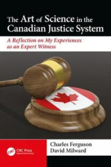 Omslag - The Art of Science in the Canadian Justice System