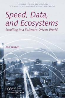 Speed, Data, and Ecosystems av Jan Bosch (Heftet)