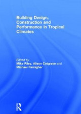 Omslag - Building Design, Construction and Performance in Tropical Climates