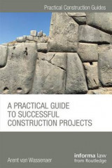 Omslag - A Practical Guide to Successful Construction Projects