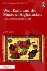 Omslag - War, Exile and the Music of Afghanistan