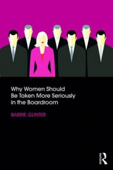 Why Women Should be Taken More Seriously in the Boardroom av Barrie Gunter (Heftet)