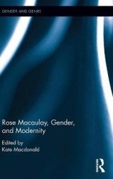 Omslag - Rose Macaulay, Gender, and Modernity