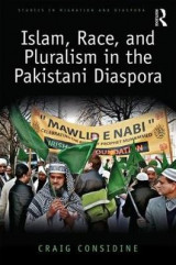 Omslag - Islam, Race, and Pluralism in the Pakistani Diaspora