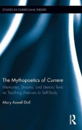 Omslag - The Mythopoetics of Currere
