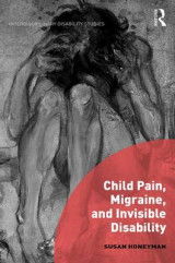 Omslag - Child Pain, Migraine and Invisible Disability