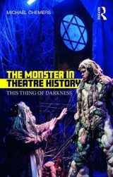 Omslag - The Monster in Theatre History
