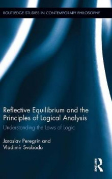 Reflective Equilibrium and the Principles of Logical Analysis av Jaroslav Peregrin og Vladimir Svoboda (Innbundet)