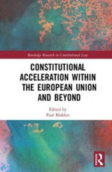 Omslag - Constitutional Acceleration within the European Union and Beyond