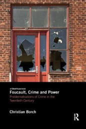 Foucault, Crime and Power av Christian Borch (Heftet)